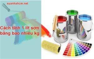 cách tính 1 lít sơn bằng bao nhiêu kg