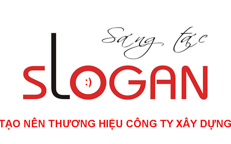 sologan hay về xây dựng