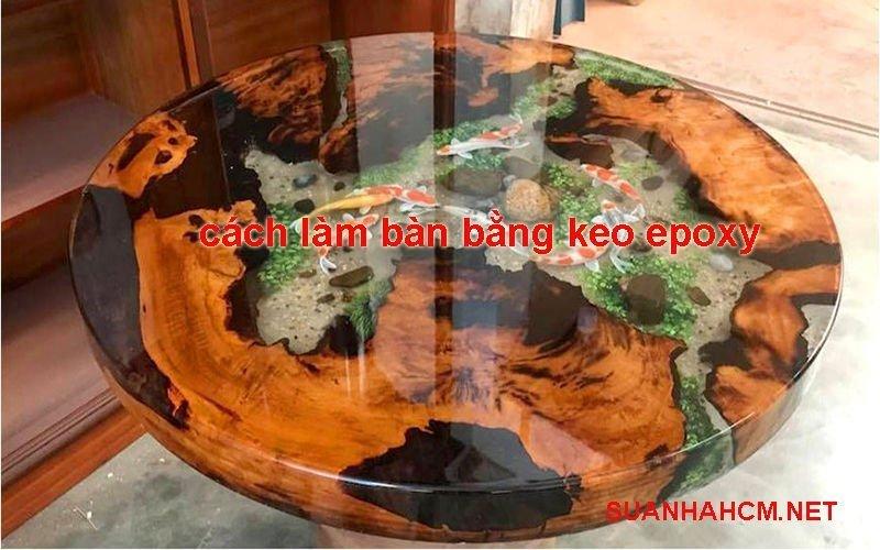 cách làm bàn bằng keo epoxy