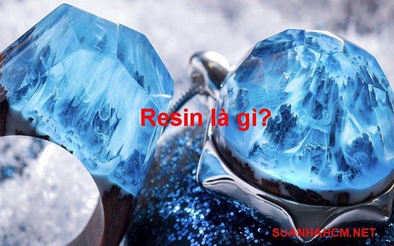 resin là gì