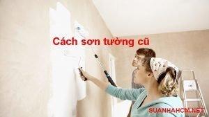 cách sơn tường cũ
