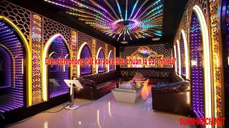 diện tích phòng hát karaoke bao nhiêu